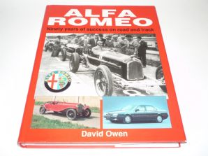 ALFA ROMEO NINETY YEARS OF SUCCESS ON ROAD AND TRACK (Owen 1993)